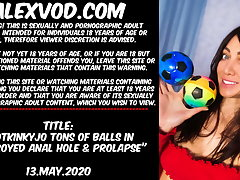 Hotkinkyjo loads of balls in destroyed anal hole & prolapse